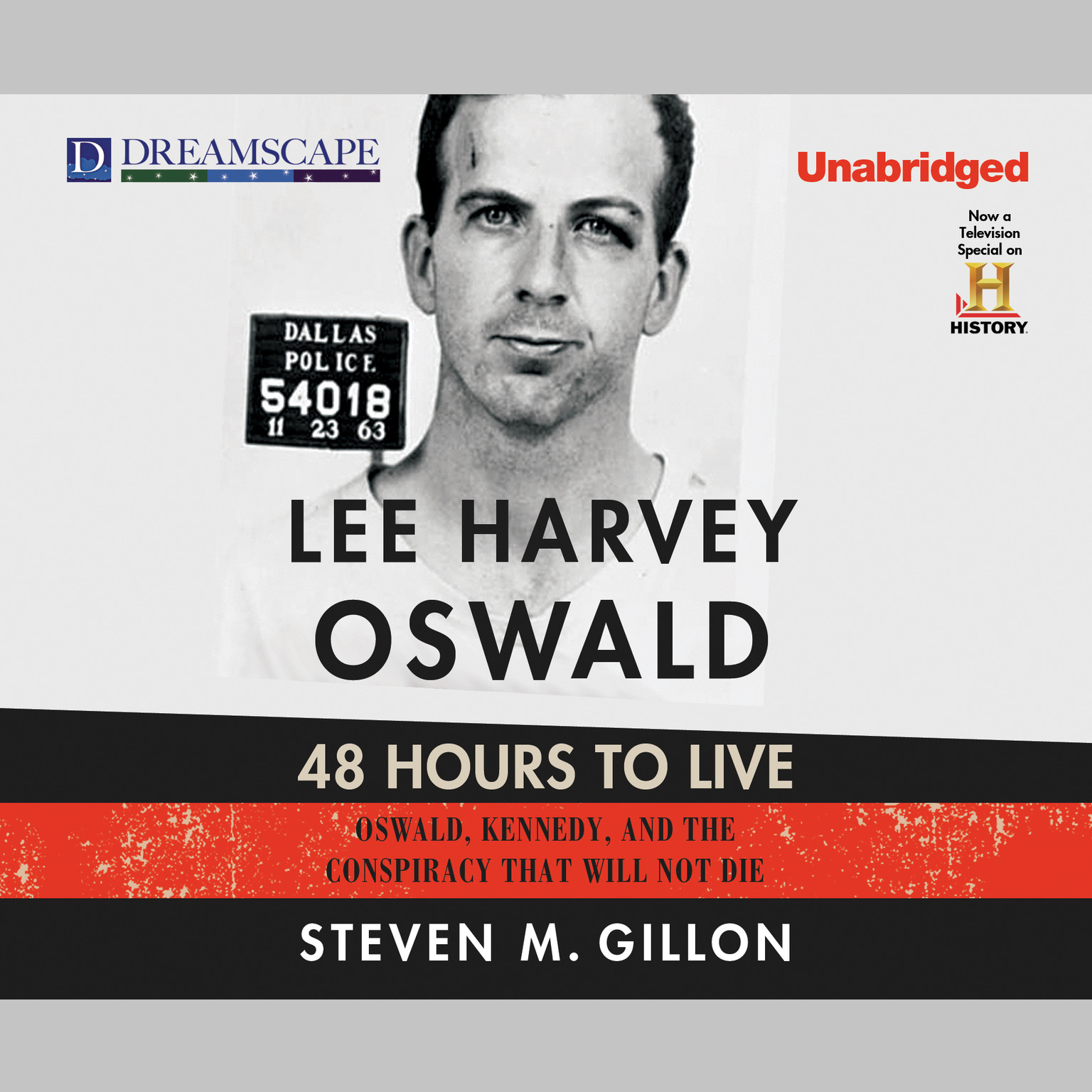 Printable Lee Harvey Oswald: 48 Hours to Live: Oswald, Kennedy, and the Conspiracy that Will Not Die Audiobook Cover Art