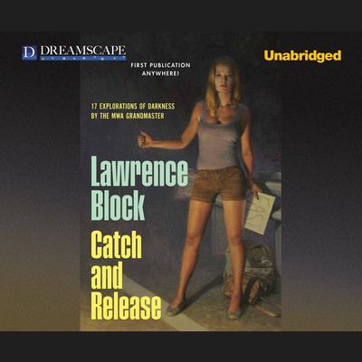 Catch and Release Audiobook, by Lawrence Block