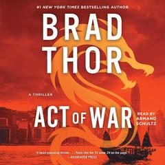 Act of War: A Thriller Audiobook, by Brad Thor