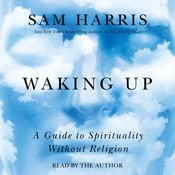 Waking Up Audiobook, by Sam Harris