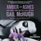 Amber to Ashes Audiobook, by Gail McHugh