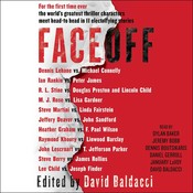 FaceOff Audiobook, by F. Paul Wilson, John Sandford, James Rollins, Lee Child, Douglas Preston, Lincoln Child, Heather Graham, John Lescroart, Joseph Finder, Jeffery Deaver, Linda Fairstein, R. L. Stine, Ian Rankin, Linwood Barclay, Peter James, T. Jefferson Parker, Steve Berry, Dennis Lehane, Steve Martini, Michael Connelly, Lisa Gardner, Raymond Khoury, M. J. Rose, various authors, David Baldacci