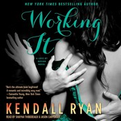 Working It, by Kendall Ryan
