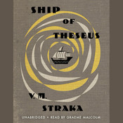 Ship of Theseus Audiobook, by V. M. Straka, J. J. Abrams, Doug Dorst