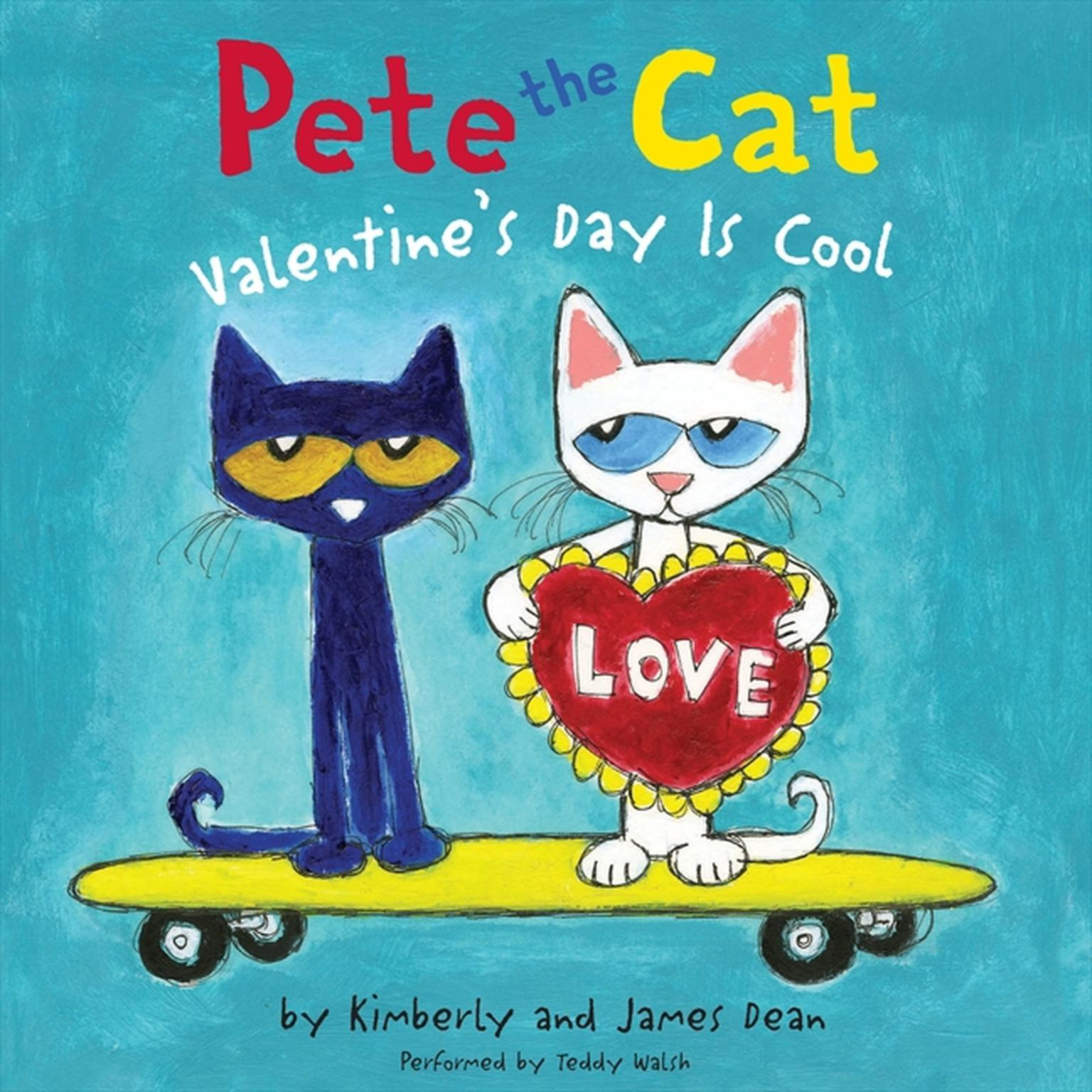 Printable Pete the Cat: Valentine's Day Is Cool Audiobook Cover Art