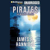 Pirates: The Midnight Passage Audiobook, by James R. Hannibal
