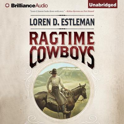 Ragtime Cowboys Audiobook, by Loren D. Estleman