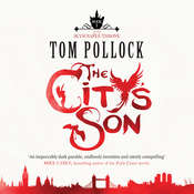 The Citys Son Audiobook, by Tom Pollock