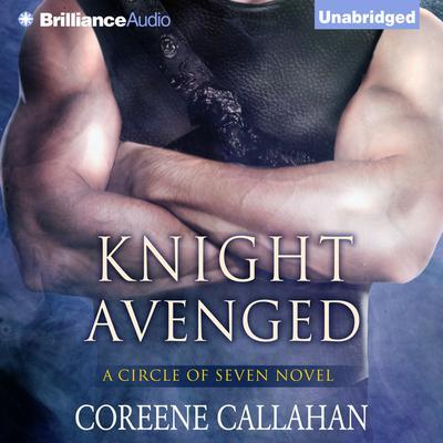 Knight Avenged Audiobook, by Coreene Callahan