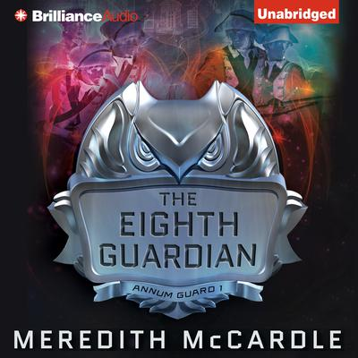The Eighth Guardian Audiobook, by Meredith McCardle