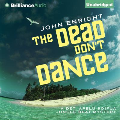 The Dead Dont Dance Audiobook, by John Enright