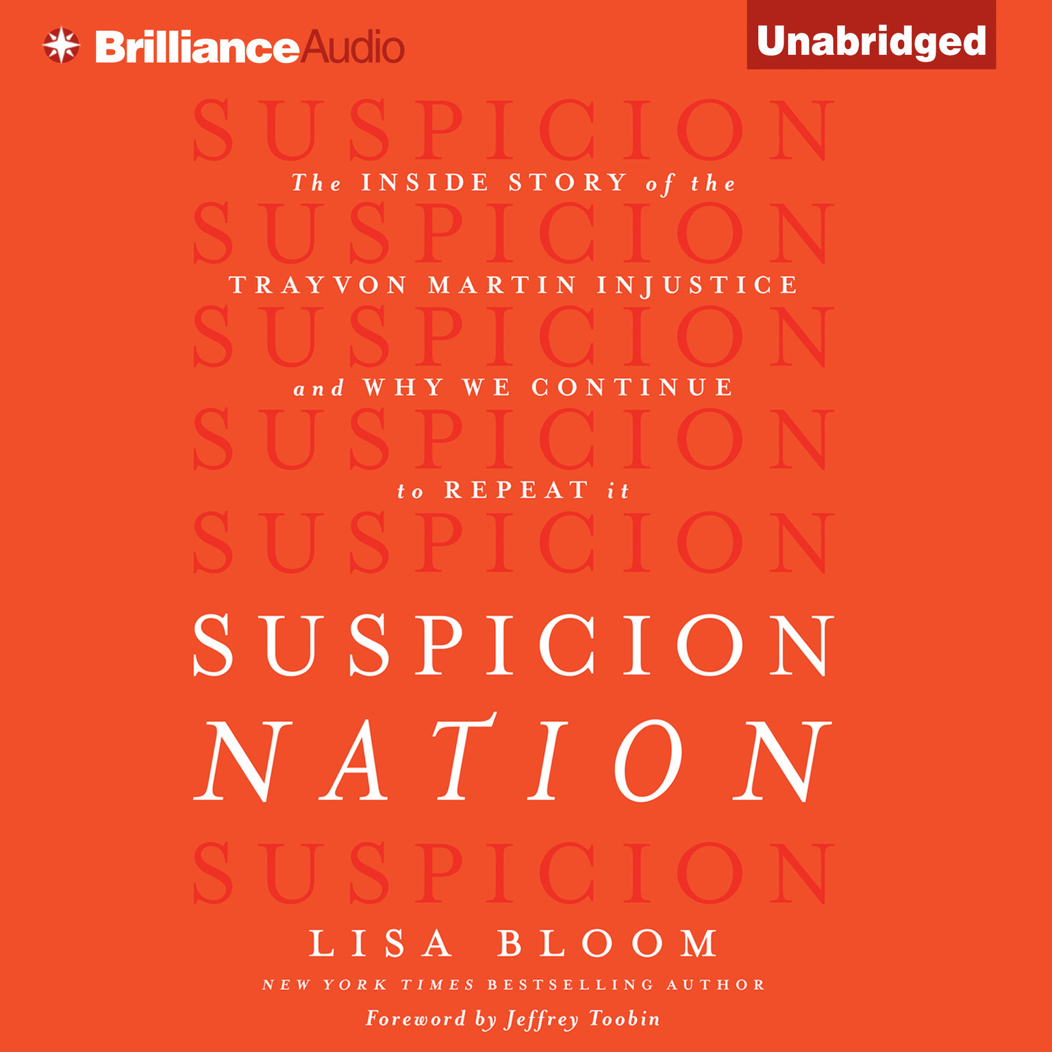 Printable Suspicion Nation: The Inside Story of the Trayvon Martin Injustice and Why We Continue to Repeat It Audiobook Cover Art