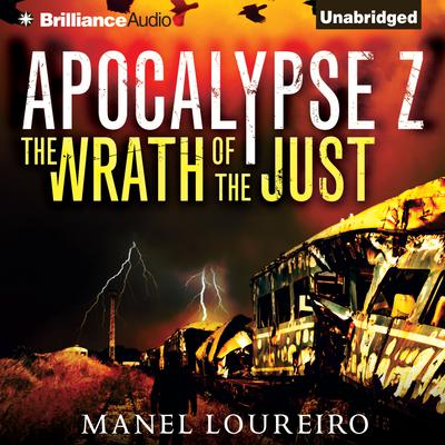 The Wrath of the Just Audiobook, by Manel Loureiro