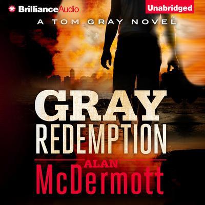 Gray Redemption Audiobook, by Alan McDermott