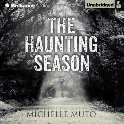The Haunting Season Audiobook, by Michelle Muto