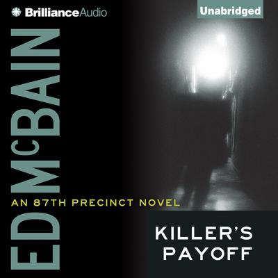 Killers Payoff Audiobook, by Ed McBain