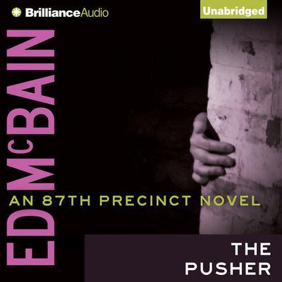 The Pusher Audiobook, by Ed McBain
