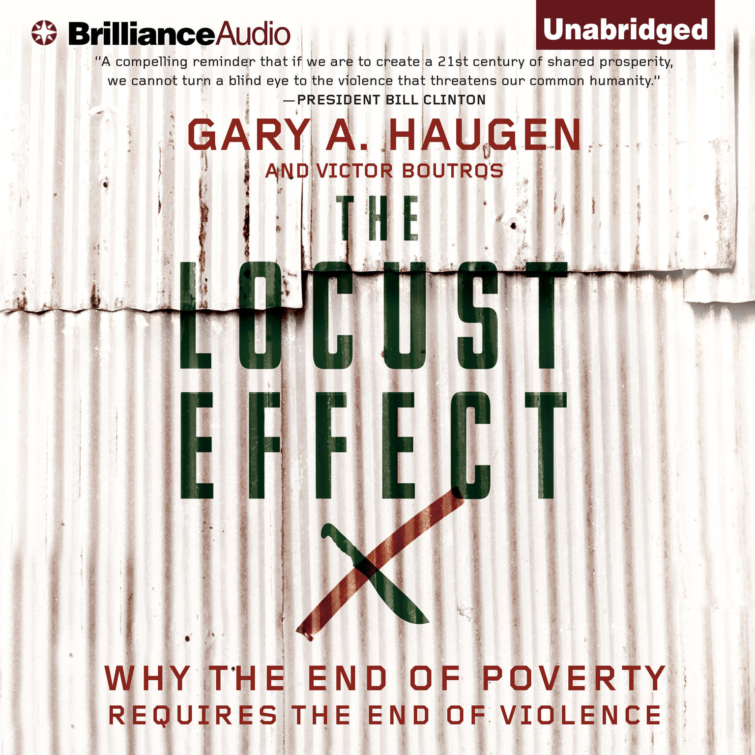 Printable The Locust Effect: Why the End of Poverty Requires the End of Violence Audiobook Cover Art