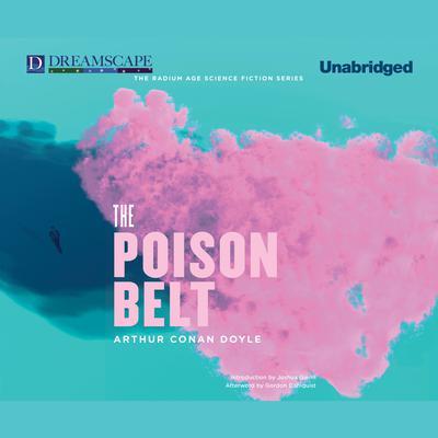 The Poison Belt Audiobook, by Arthur Conan Doyle