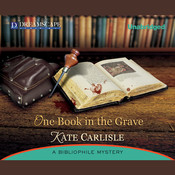 One Book in the Grave: A Bibliophile Mystery, by Kate Carlisle