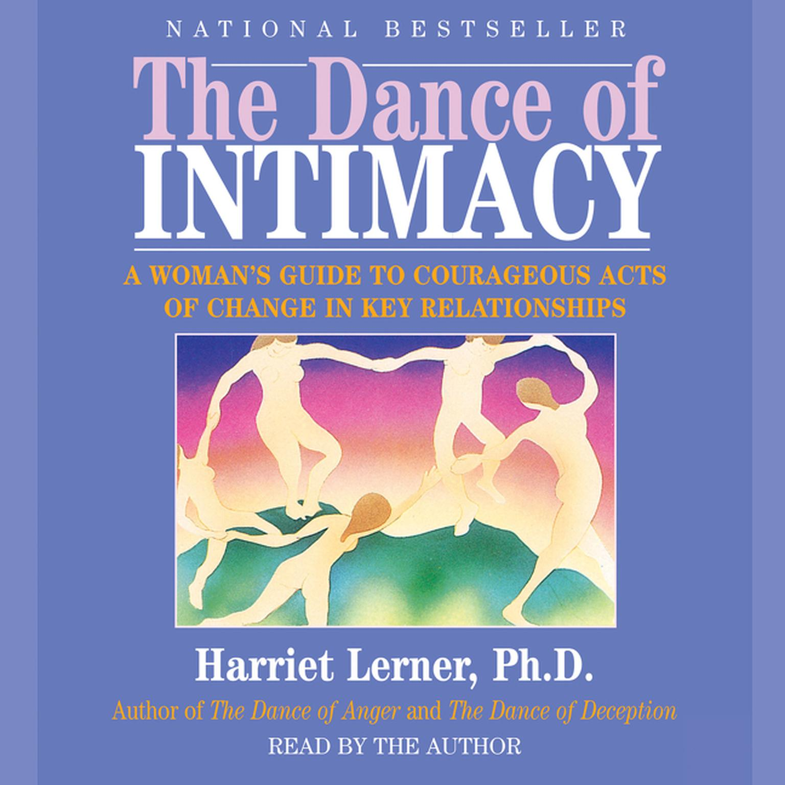 Printable The Dance of Intimacy: A Woman's Guide to Courageous Acts of Change in Key Relationships Audiobook Cover Art