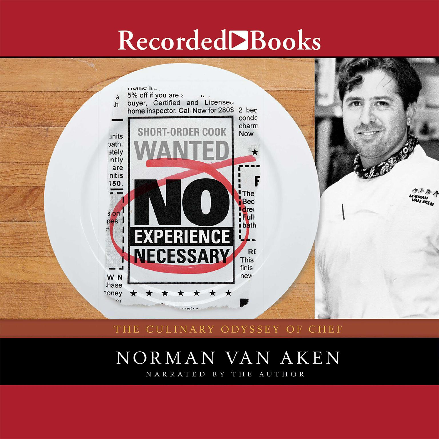 Printable No Experience Necessary: The Culinary Odyssey of Chef Norman Van Aken Audiobook Cover Art
