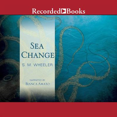 Sea Change Audiobook, by S. M. Wheeler