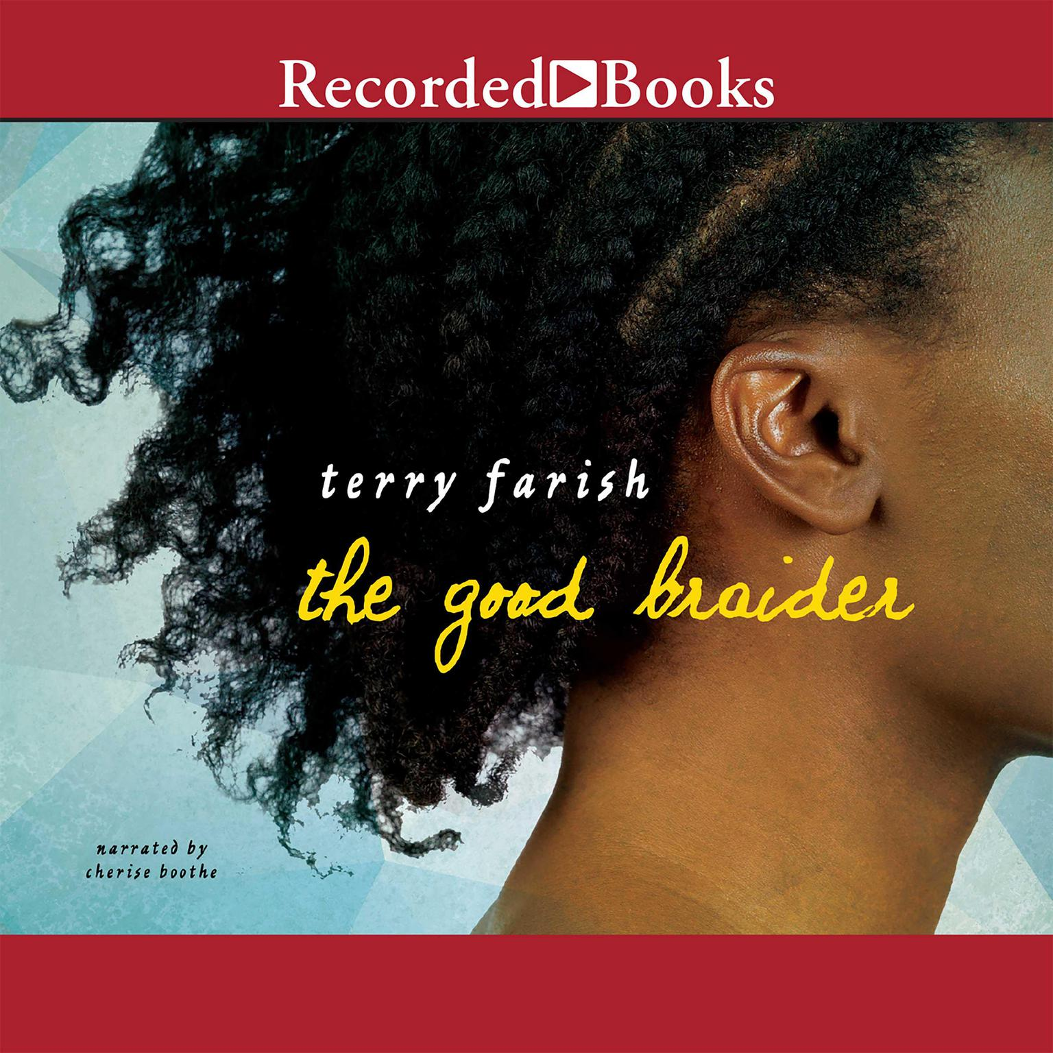 Printable The Good Braider: A Novel Audiobook Cover Art
