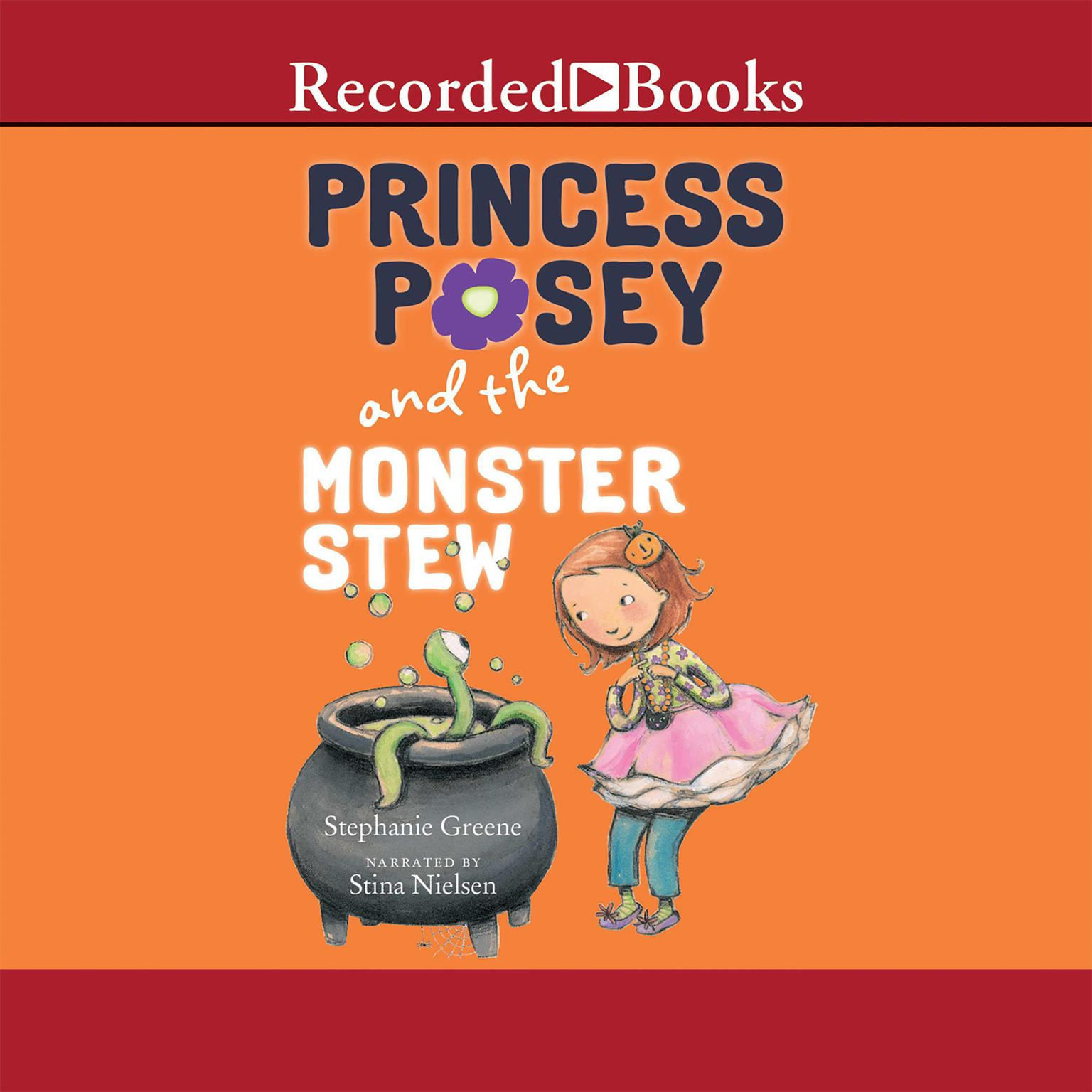 Printable Princess Posey and the Monster Stew Audiobook Cover Art