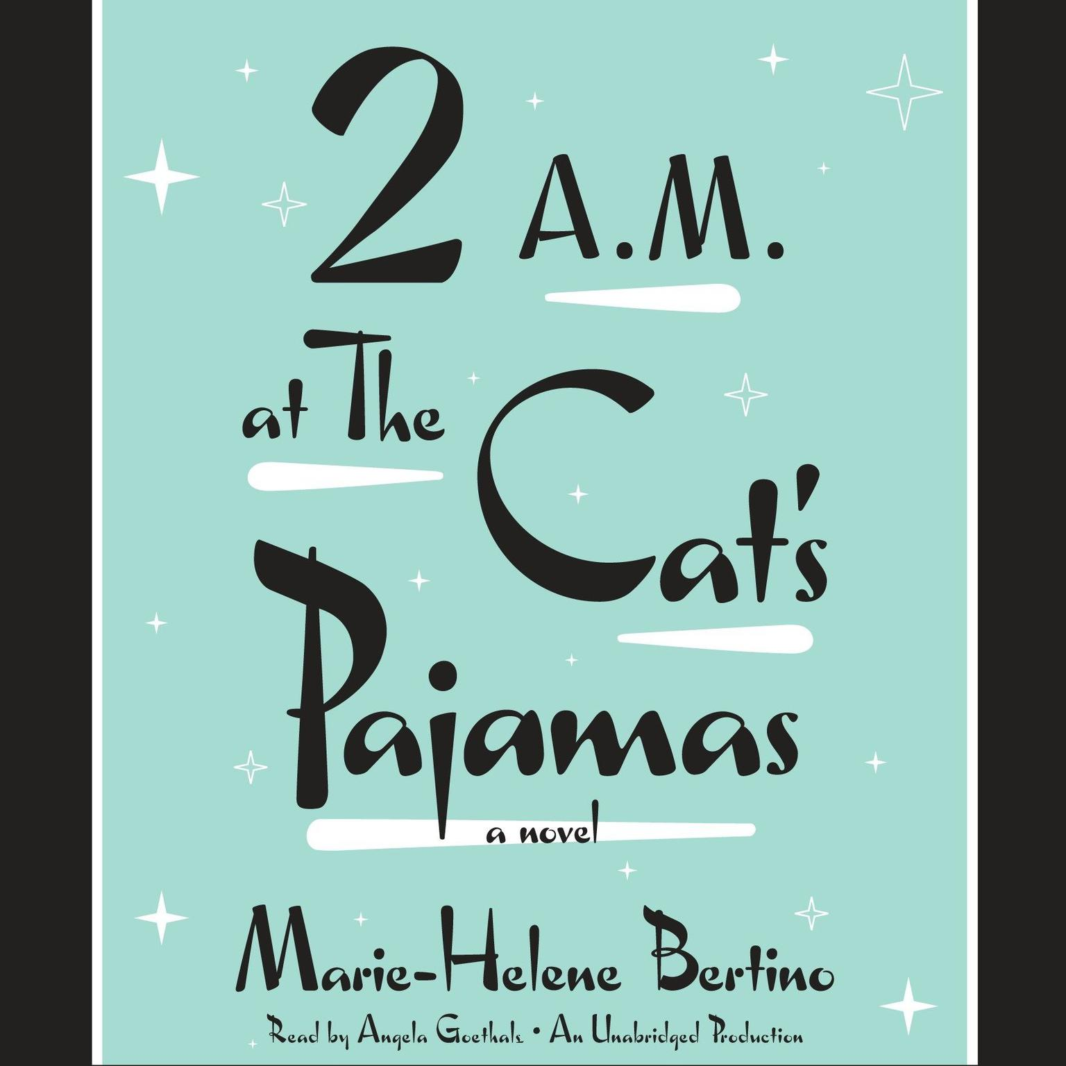 Printable 2 A.M. at The Cat's Pajamas Audiobook Cover Art