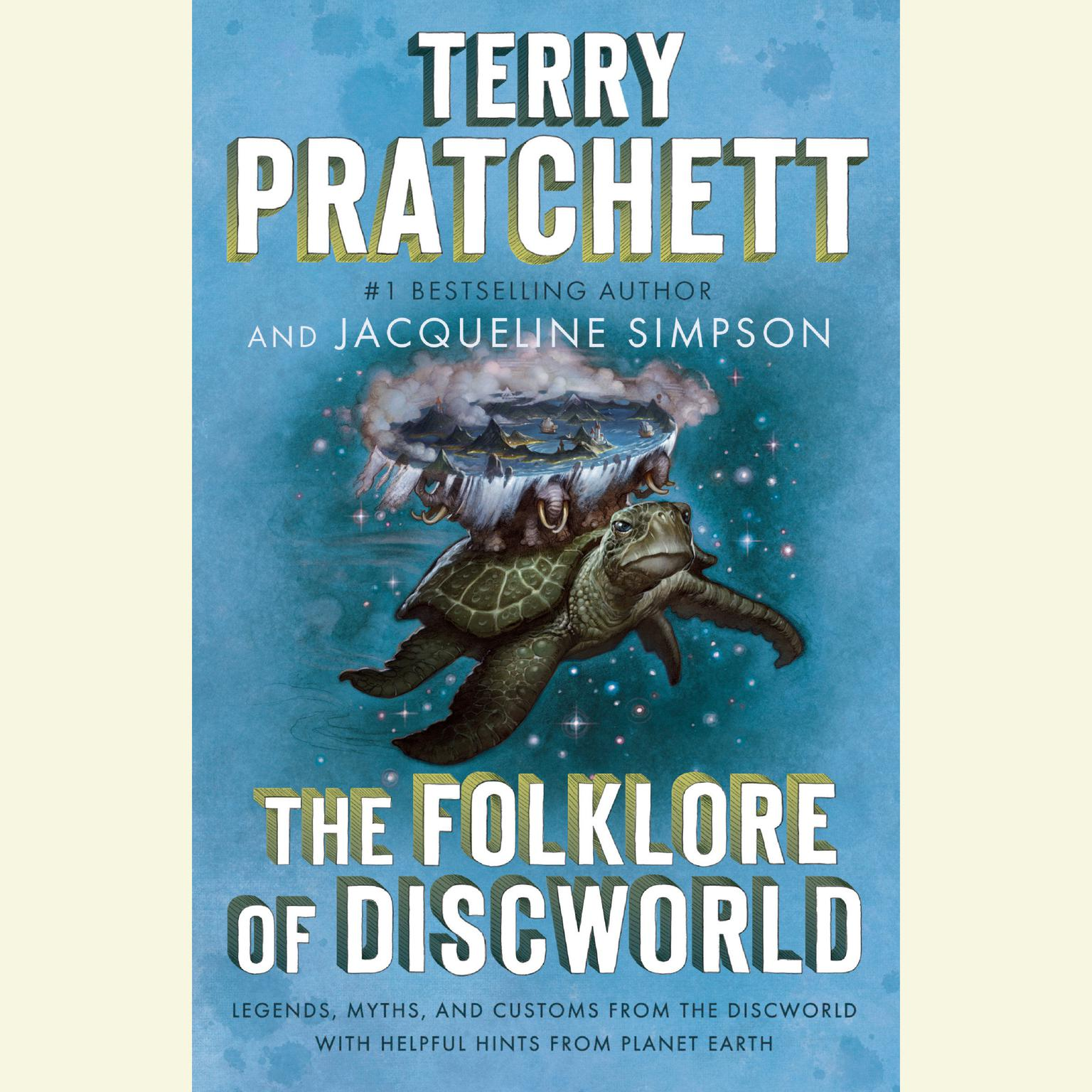 Printable The Folklore of Discworld: Legends, Myths, and Customs from the Discworld with Helpful Hints from Planet Earth Audiobook Cover Art