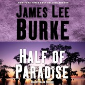 Half of Paradise Audiobook, by James Lee Burke