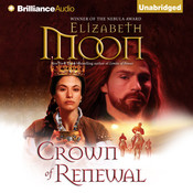 Crown of Renewal Audiobook, by Elizabeth Moon