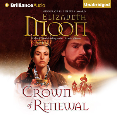 Crown of Renewal Audiobook, by Elizabeth Moon