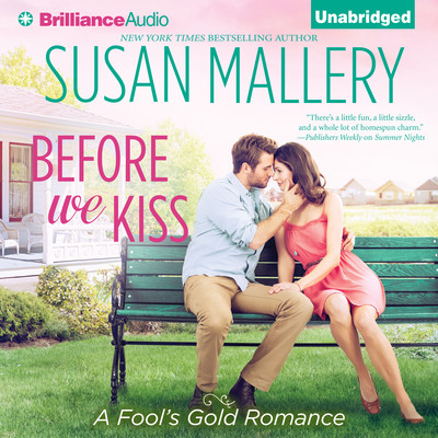 Before We Kiss Audiobook, by