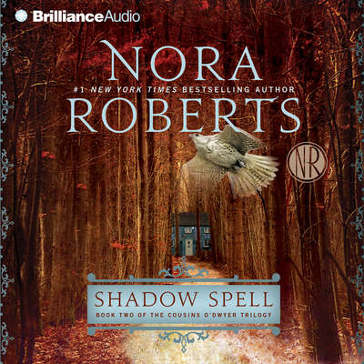 Shadow Spell (Abridged) Audiobook, by Nora Roberts
