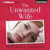 The Unwanted Wife Audiobook, by Natasha Anders