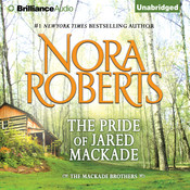 The Pride of Jared MacKade Audiobook, by Nora Roberts
