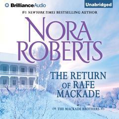 The Return of Rafe MacKade Audiobook, by Nora Roberts