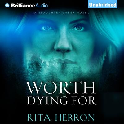 Worth Dying For Audiobook, by Rita Herron