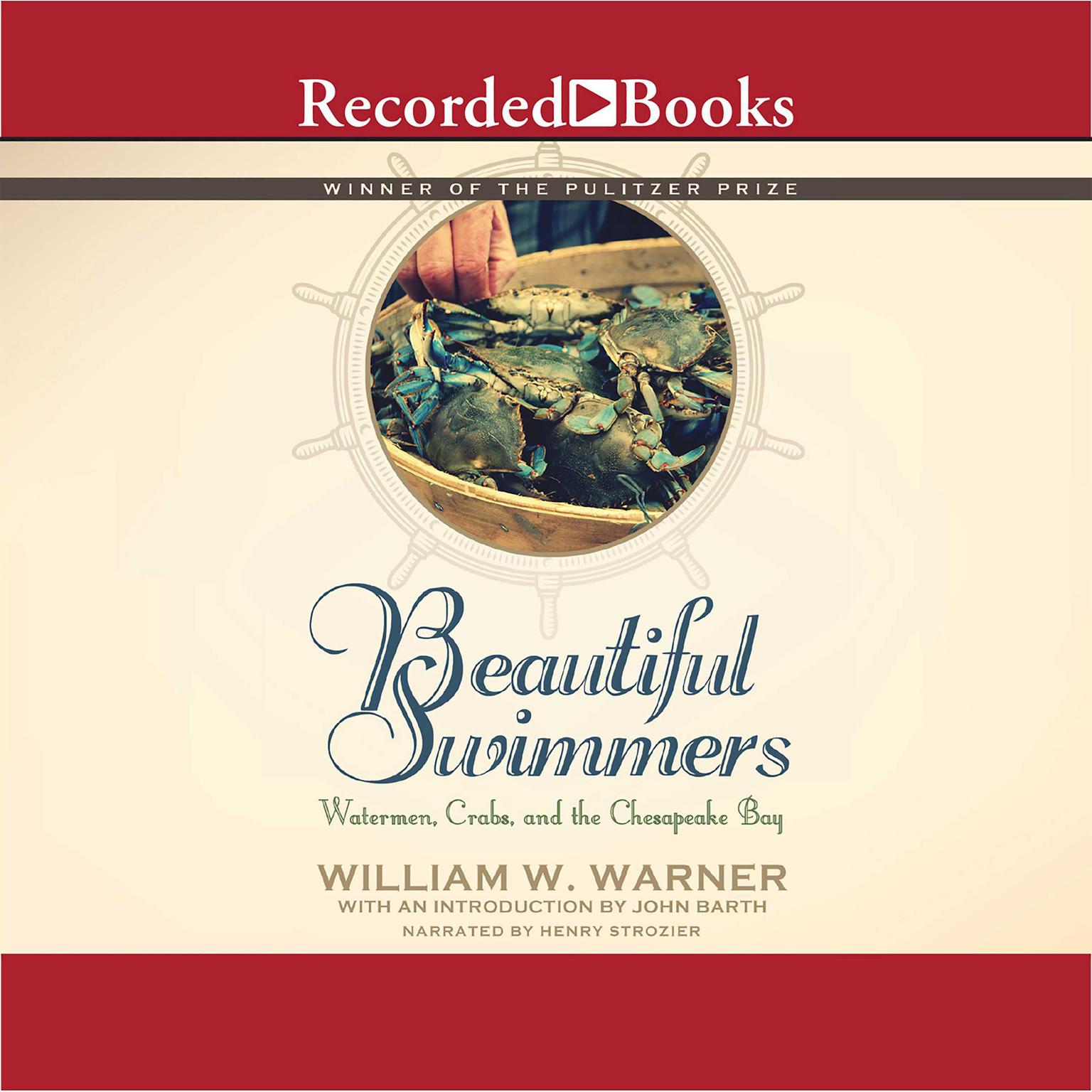 Printable Beautiful Swimmers: Watermen, Crabs, and the Chesapeake Bay Audiobook Cover Art