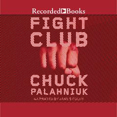 Fight Club Audiobook, by Chuck Palahniuk