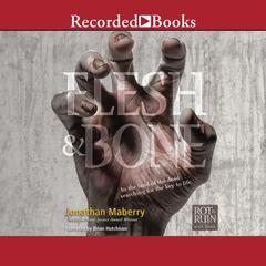 Flesh & Bone Audiobook, by Jonathan Maberry