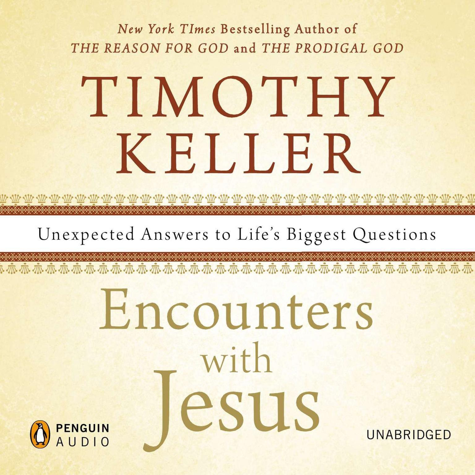 Printable Encounters with Jesus: Unexpected Answers to Life's Biggest Questions Audiobook Cover Art