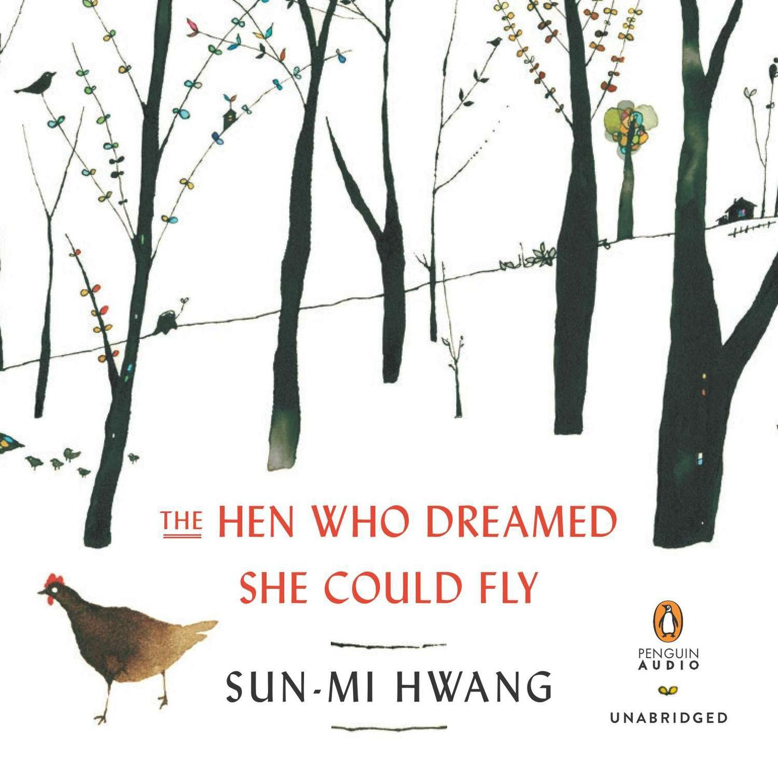 Printable The Hen Who Dreamed She Could Fly: A Novel Audiobook Cover Art