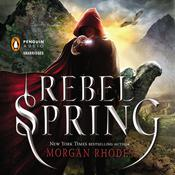 Rebel Spring: A Falling Kingdoms Novel Audiobook, by Morgan Rhodes
