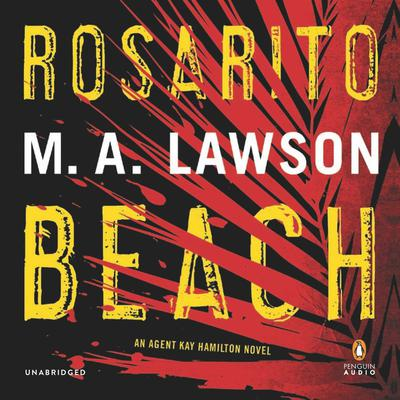 Rosarito Beach Audiobook, by Mike Lawson