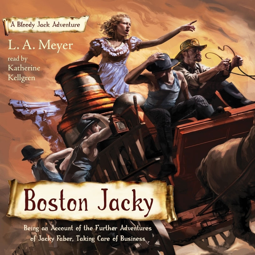 Printable Boston Jacky: Being an Account of the Further Adventures of Jacky Faber, Taking Care of Business Audiobook Cover Art