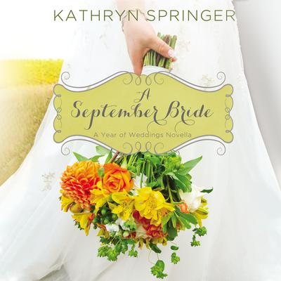 A September Bride Audiobook, by