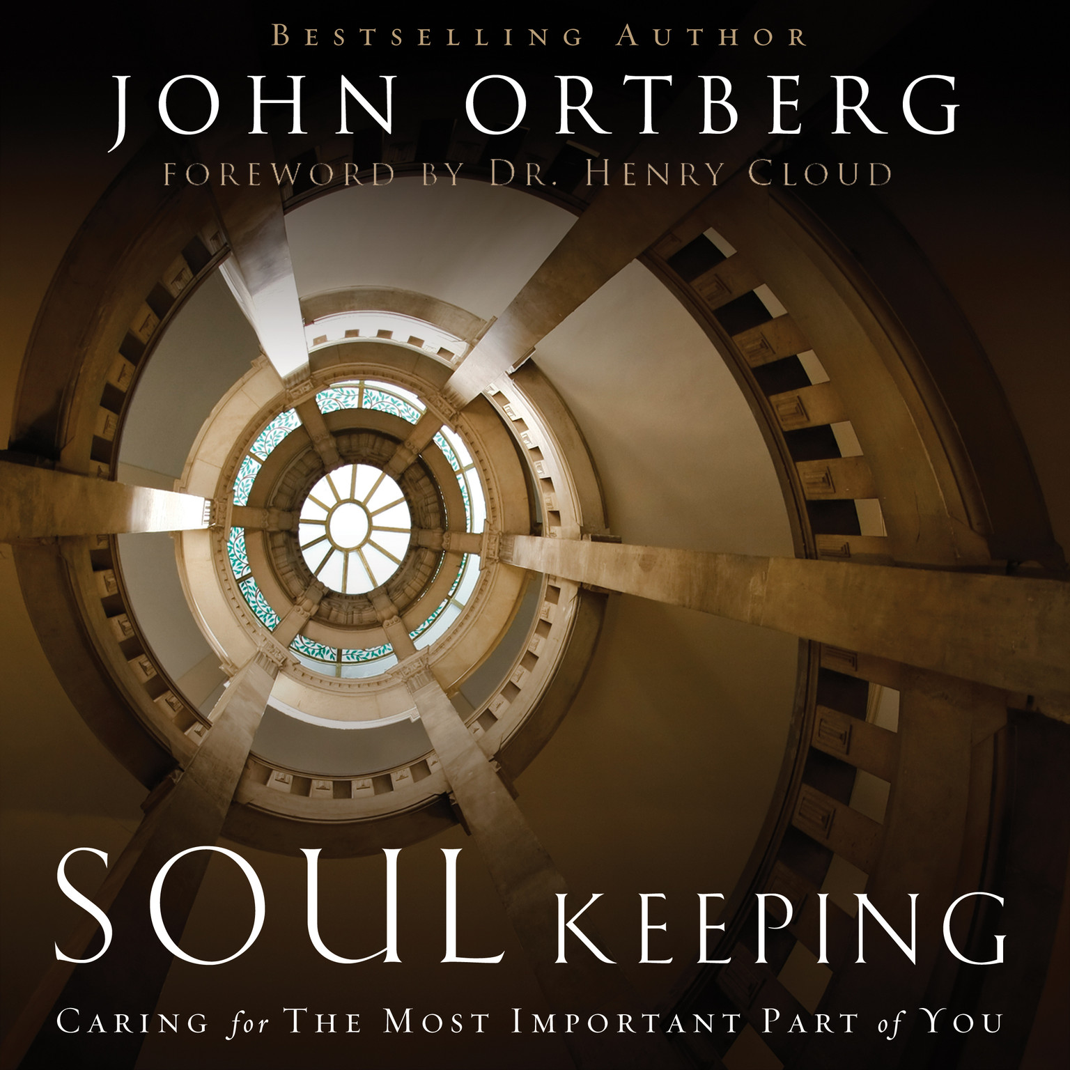 Printable Soul Keeping: Caring for the Most Important Part of You Audiobook Cover Art